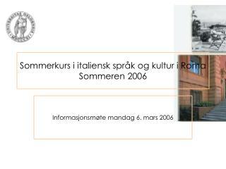 Sommerkurs i italiensk språk og kultur i Roma Sommeren 2006