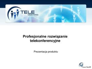 Profesjonalne rozwi?zanie telekonferencyjne