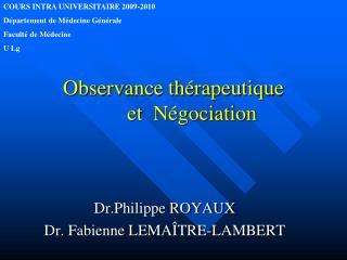 Observance thérapeutique         et  Négociation