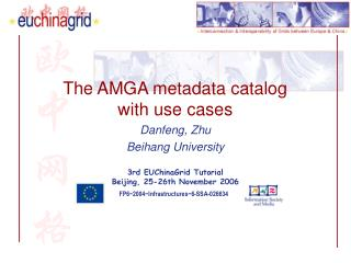 The AMGA metadata catalog  with use cases