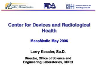 Center for Devices and Radiological Health MassMedic May 2006
