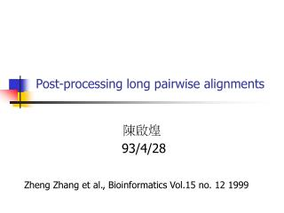 Post-processing long pairwise alignments