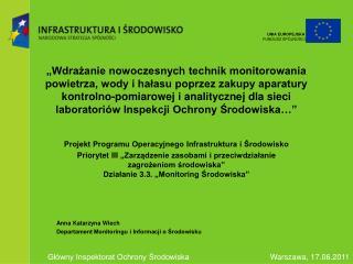 Projekt Programu Operacyjnego Infrastruktura i Środowisko