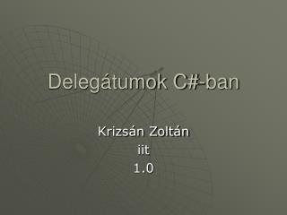 Delegátumok C#-ban