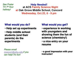 Help Needed! at ACS Family Science Night at  Oak Grove Middle School, Concord