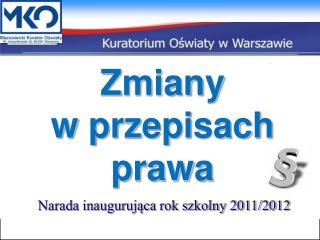 Narada inaugurująca rok szkolny 2011/2012