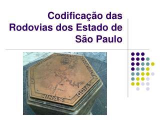 Codificação das Rodovias dos Estado de São Paulo