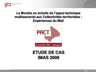ETUDE DE CAS IMAS 2008