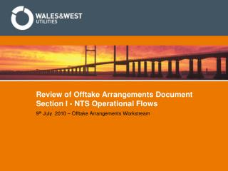 Review of Offtake Arrangements Document Section I - NTS Operational Flows