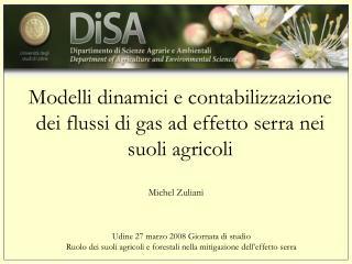Modelli dinamici e contabilizzazione dei flussi di gas ad effetto serra nei suoli agricoli