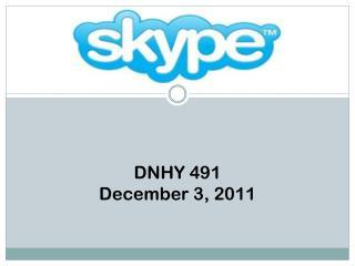 DNHY  491 December 3, 2011