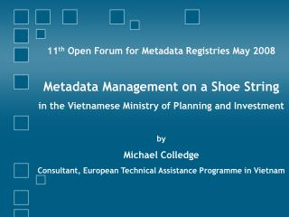 11 th  Open Forum for Metadata Registries May 2008