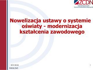 Nowelizacja ustawy o systemie oświaty - modernizacja kształcenia zawodowego