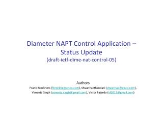 Diameter NAPT Control Application –  Status Update ( draft- ietf -dime- nat -control-05)