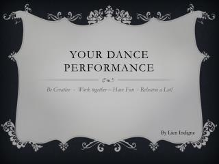 Your dance performance