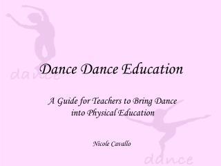 Dance Dance Education