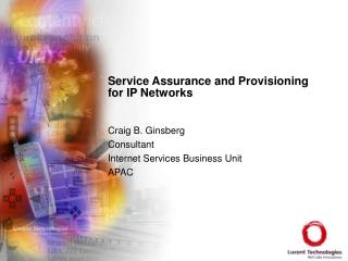 Service Assurance and Provisioning for IP Networks