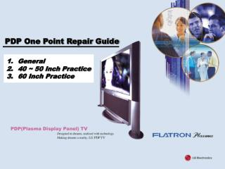 PDP One Point Repair Guide