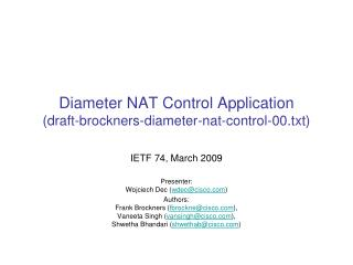 Diameter NAT Control Application ( draft-brockners-diameter-nat-control-00.txt)