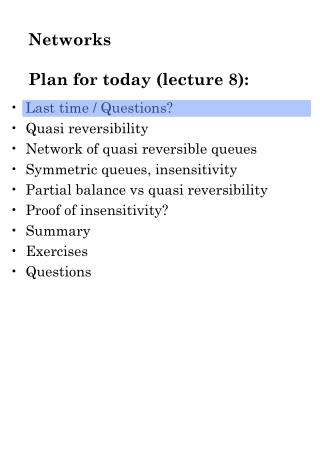 Networks Plan for today (lecture 8):