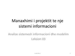 Manaxhimi i projektit te nje sistemi informacioni