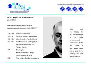 Dipl.-Ing. Wolfgang Hein Architekt BDA / SRL geb. 30.08.1956