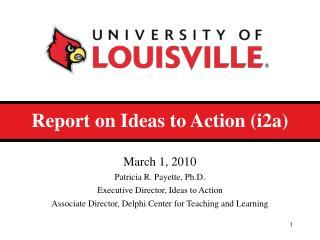 Report on Ideas to Action (i2a)