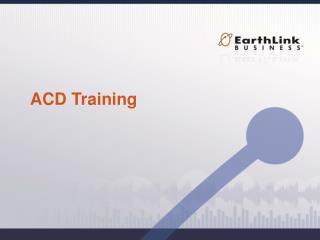 ACD Training