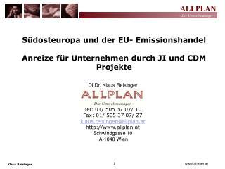 DI Dr. Klaus Reisinger Tel: 01/ 505 37 07/ 10 Fax: 01/ 505 37 07/ 27 klaus.reisinger@allplan.at