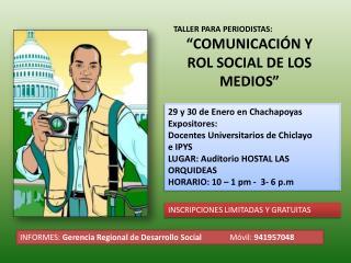 TALLER PARA PERIODISTAS: �COMUNICACI�N Y ROL SOCIAL DE LOS MEDIOS�