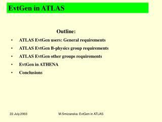 EvtGen in ATLAS