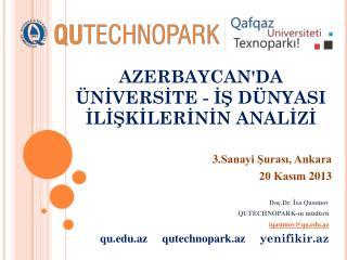 AZERBAYCAN'DA ÜNİVERSİTE - İŞ DÜNYASI İLİŞKİLERİNİN ANALİZİ