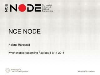 NCE NODE
