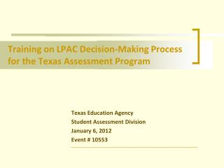 Training on LPAC Decision-Making Process for the Texas Assessment Program