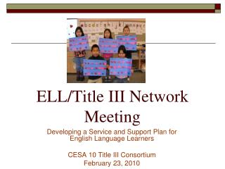 ELL/Title III Network Meeting