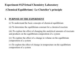 Experiment #12Virtual Chemistry Laboratory  (Chemical Equilibrium)  Le-Chatelier's principle