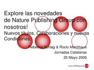 Rebecca Schlag & Rocio Machhaus Jornadas Catalanas  25 Mayo 2006