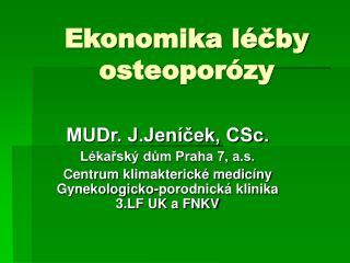 Ekonomika léčby osteoporózy