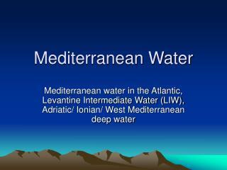 Mediterranean Water