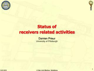 Status of  r eceivers related activities