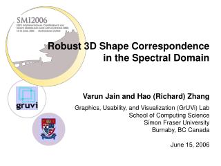 Robust 3D Shape Correspondence in the Spectral Domain