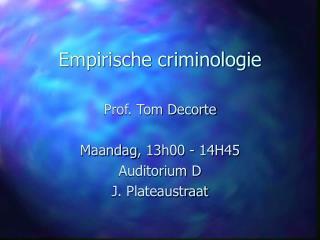 Empirische criminologie