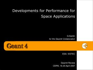 Developments for Performance for Space Applications