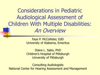 Considerations in Pediatric Audiological Assessment of Children With Multiple Disabilities: An Overview