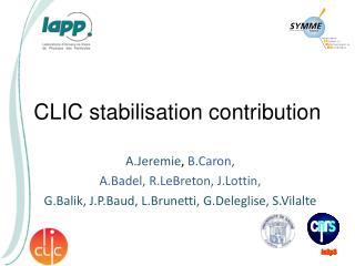 CLIC stabilisation contribution