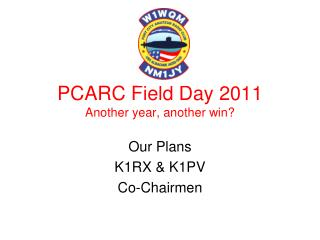 PCARC Field Day 2011 Another year, another win?