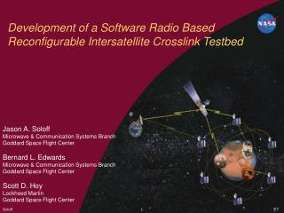 Development of a Software Radio Based Reconfigurable Intersatellite Crosslink Testbed