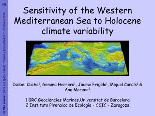 Sensitivity of the Western Mediterranean Sea to Holocene climate variability