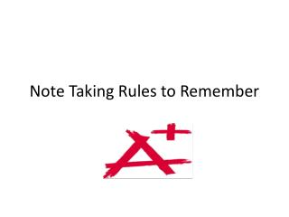 Note Taking Rules to Remember