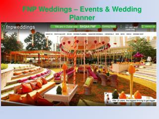 Weddings Planners in Delhi, India � FNP Weddings